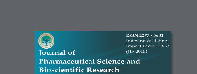 ISSN 2277 - 3681 Indexing & Listing Impact Factor-2.633 (JIF-2015) Journal of Pharmaceutical Science and  Bioscientific Research